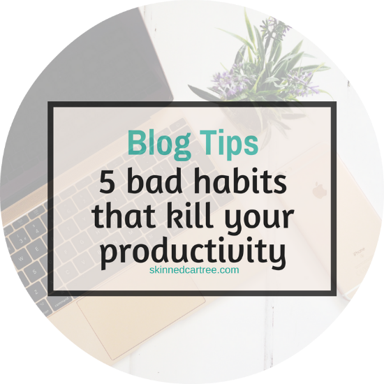 5 bad habits that kill your productivity