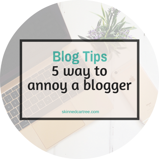 5 ways to annoy bloggers when you email them.
