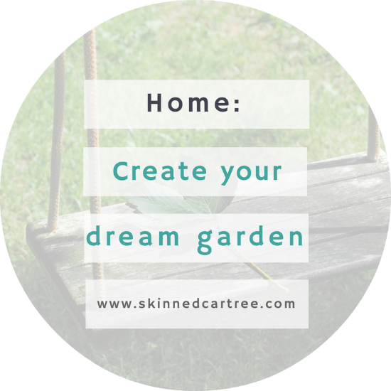 Creating your dream garden