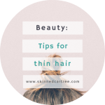 Six Tips That Women With Fine Hair Need To Know