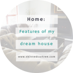 Unique features I want in my home