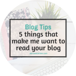 5 things that make me actually want to read your blog post