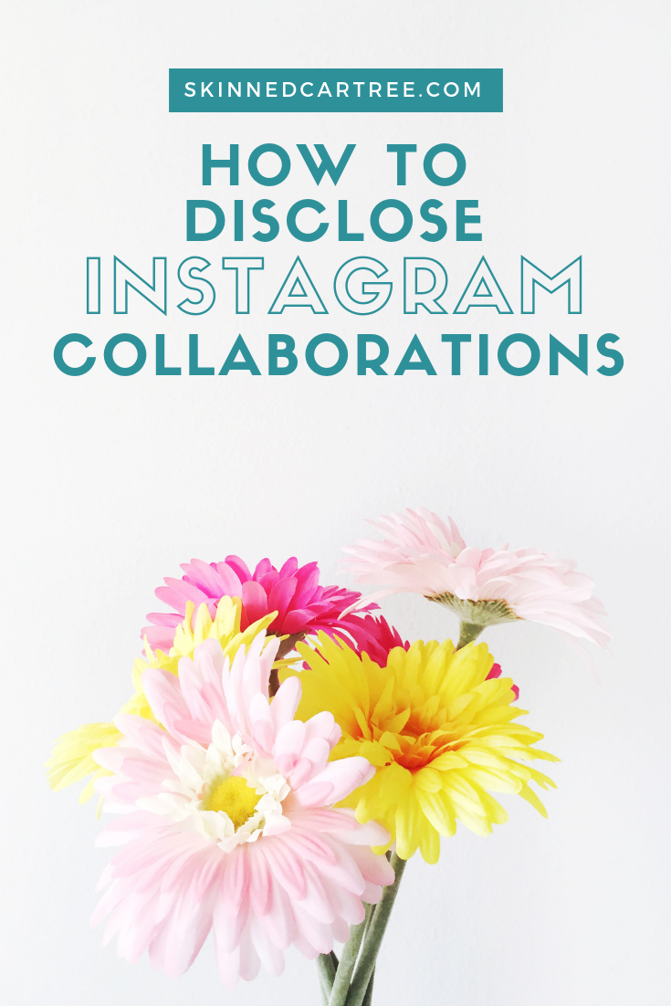 How to legally disclosed Instagram collaborations and sponsorship #skinnedcartree  #ukblogger #blogtips #instagram #sponsoredposts