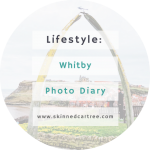 Whitby Photo Diary