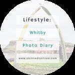 Whitby Photo Diary