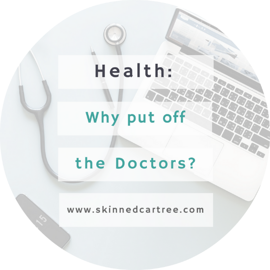 Why do we put of going to the doctors?