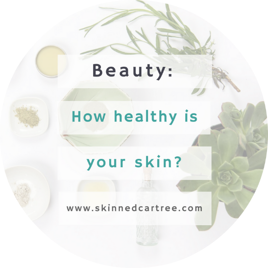 How Healthy Is Your Skin, Really?