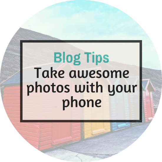 How to take awesome blog photos with your phone