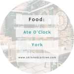 Ate O'Clock York
