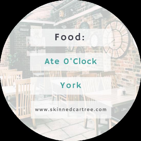 Ate O'Clock York