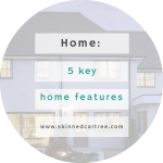 5 key home features I want