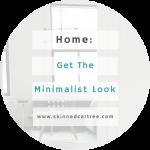 The Minimalist Look #MyInteriorStyling