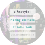 Making cocktails at Jalou // York