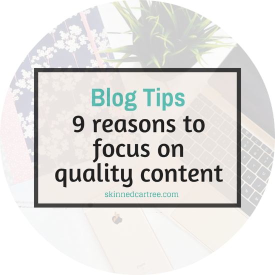 9 reasons to focus on high quality content