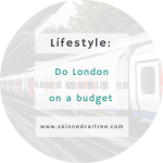 How to visit London on budget
