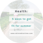 5 ways to get fit for summer