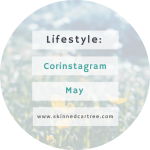 Corinstagram May // Best month ever