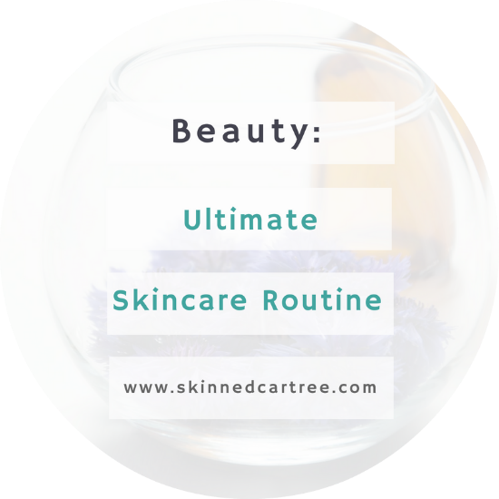 The Ultimate Skincare Regime