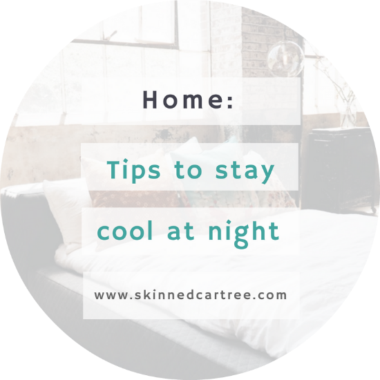 5 Ways That You Can Stay Cool at Night