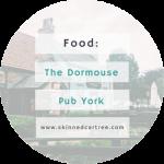 The Dormouse York