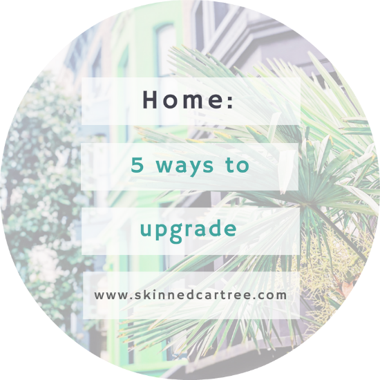 5 ways to upgrade your home
