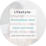 Misconceptions about France and the French Language