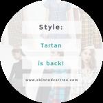Tartan is back!