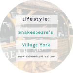 Shakespeare's Village, York