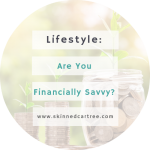 So You Think You Are Financially Savvy? Think Again