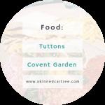 Tuttons // Covent Garden