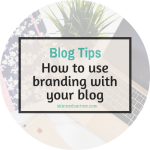 How to use branding with your blog