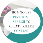 How to use Pinterest to find killer blog ideas with this quick tip