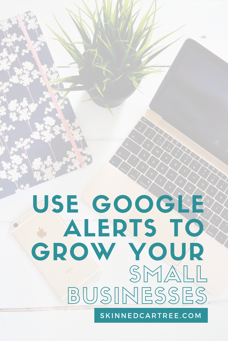 How to set up Google alerts and use it to grow your business