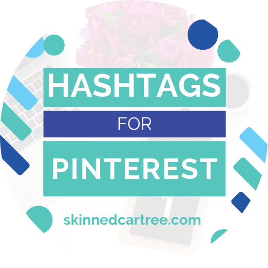 How to use Hashtags for Pinterest