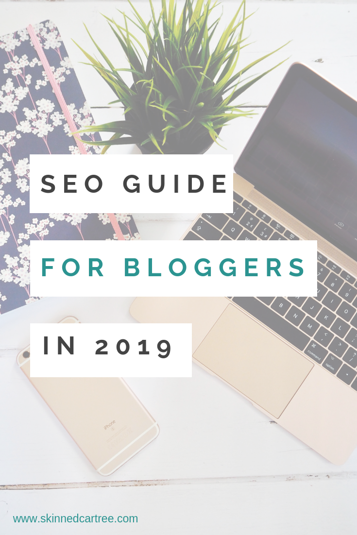SEO techniques for bloggers in 2019