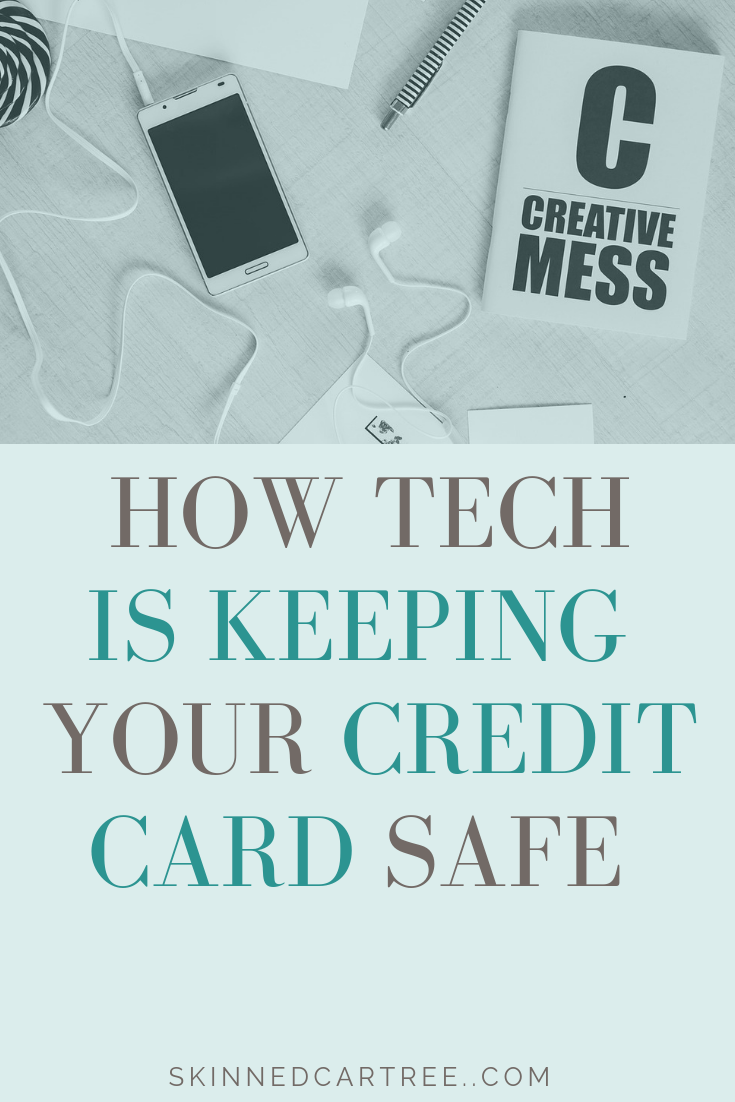 How New Technology is Keeping Your Credit Cards Safe