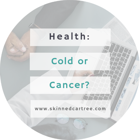 cold or cancer