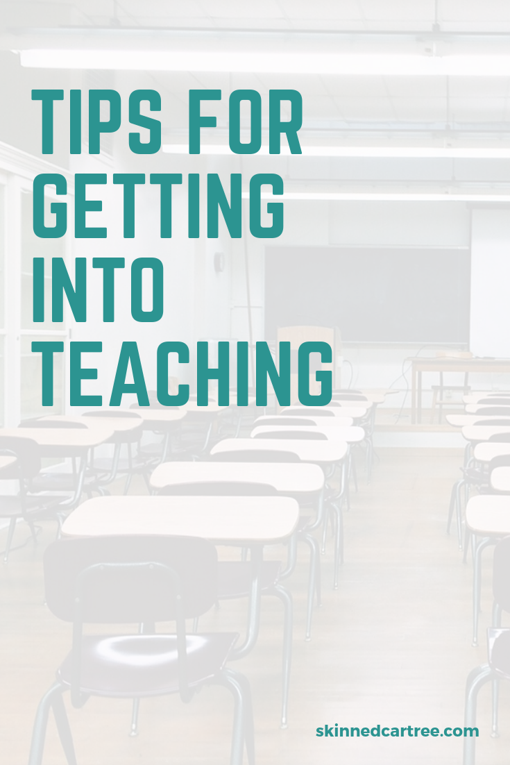 Tips for Getting into Teaching