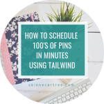 How to use Tailwind to schedule 100's of pins at once