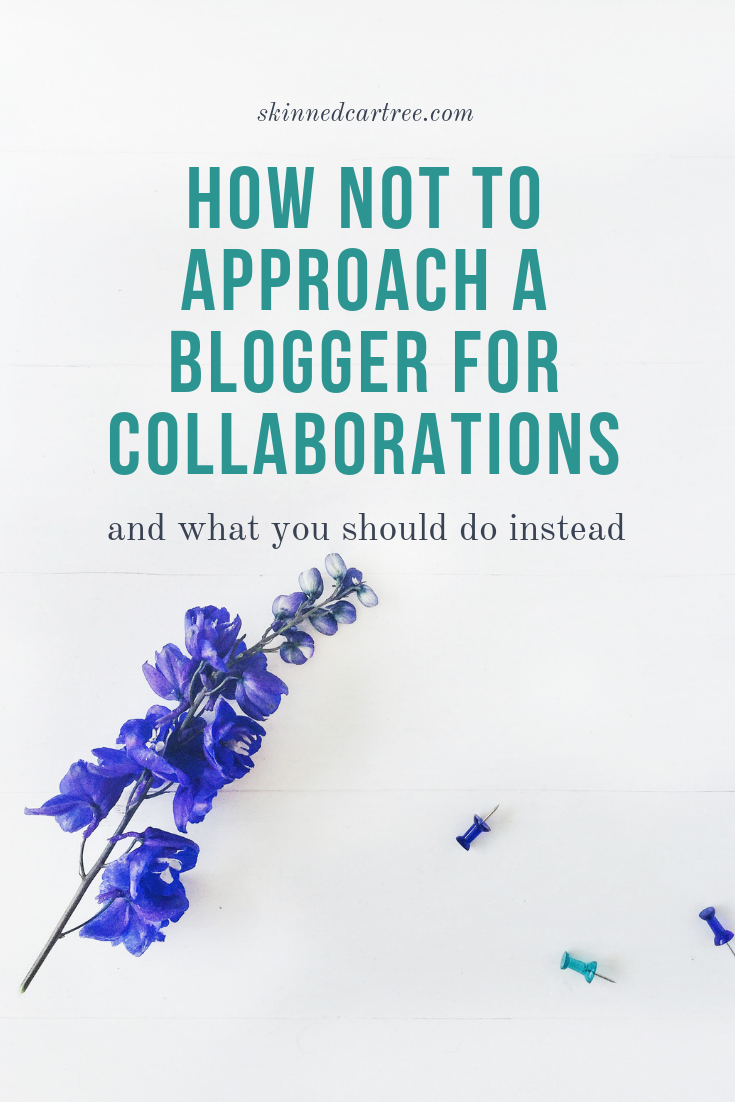 How not to approach a blogger for collaborations