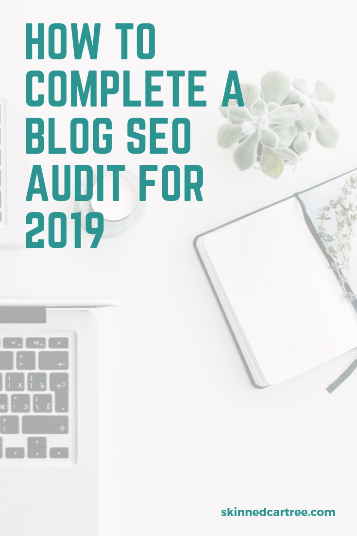 how to complete a blog seo audit for 2019