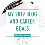 Blog and career goals for 2019