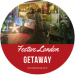 7 Tips for a Festive Getaway to London