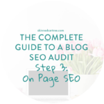 SEO Blog Audit Guide Step 3: On Page SEO