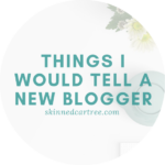 Tips I would tell a new blogger
