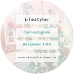 Corinstagram December 2018 // Happy New Year!