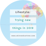 New things to try in 2019