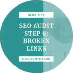 SEO Blog Audit Guide Step 6: Broken Links