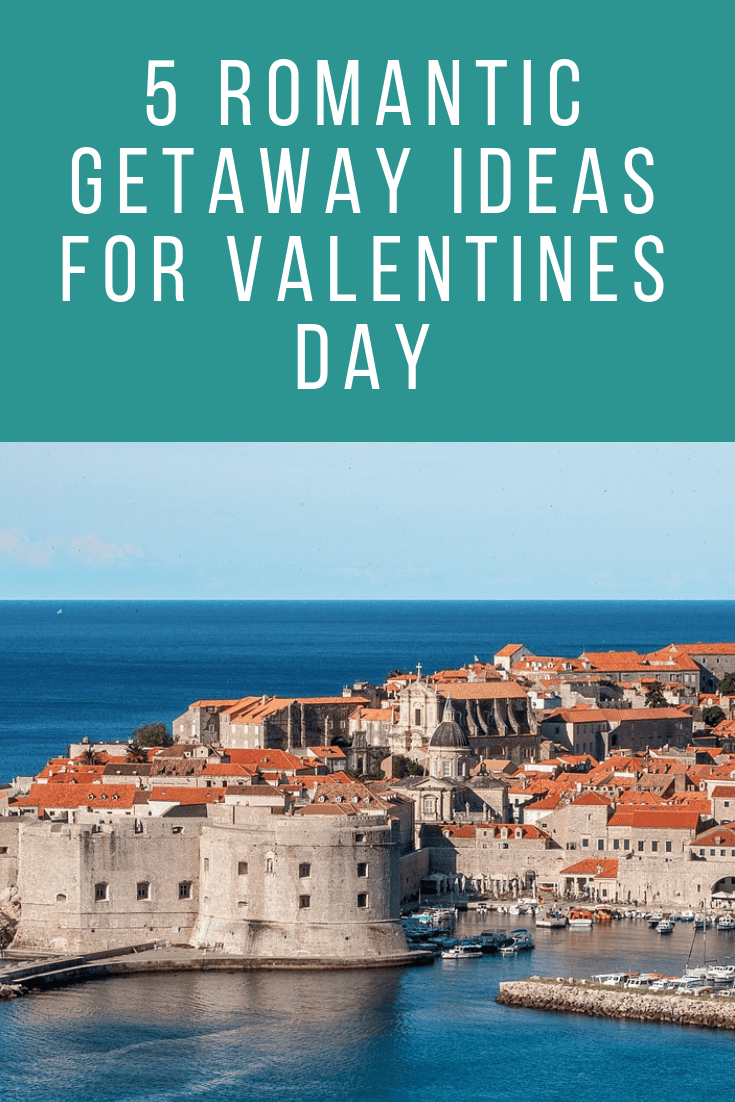 5 Romantic getaway ideas for Valentines day