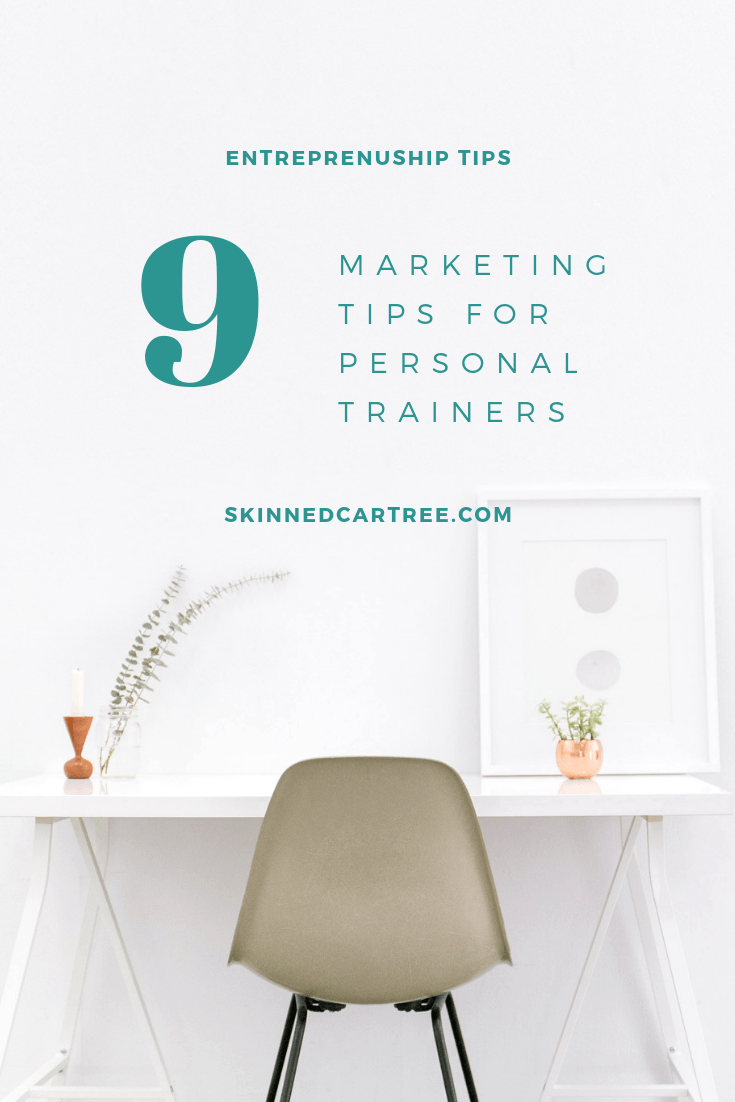 9 Marketing Tips for Personal Trainers